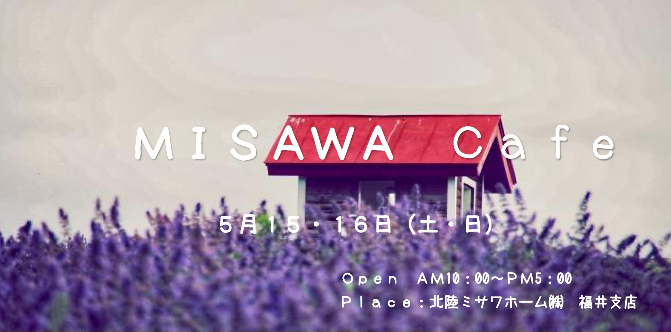MISAWA Cafe in FUKUI